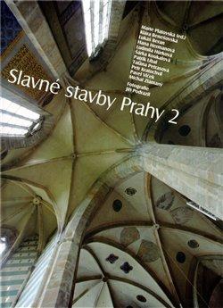 Obálka titulu Slavné stavby Prahy 2