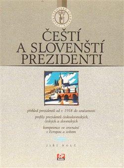 Obálka titulu Čeští a slovenští prezidenti