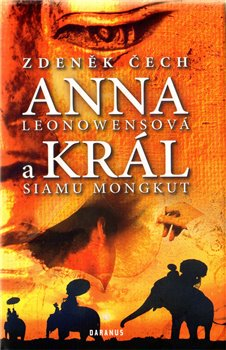 Obálka titulu Anna Leonowensová a král Siamu Mongkut