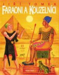 Obálka titulu Faraoni a kouzelníci