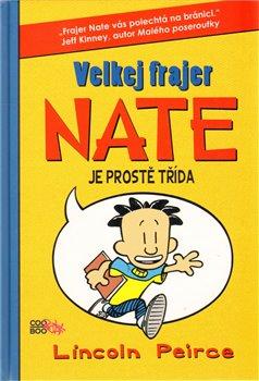Obálka titulu Velkej frajer Nate je prostě třída