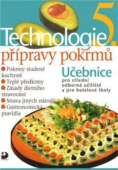 Obálka titulu Technologie přípravy pokrmů 5