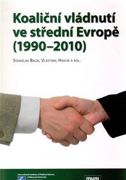 Obálka titulu Koaliční vládnutí ve střední Evropě (1990-2010)