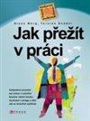 Obálka knihy Jak přežít v práci