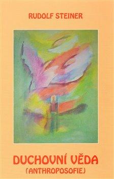 Obálka titulu Duchovní věda – anthroposofie