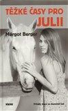 Obálka knihy Těžké časy pro Julii