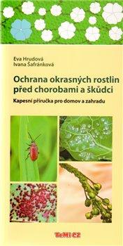 Obálka titulu Ochrana okrasných rostlin před chorobami a škůdci
