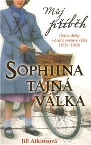 Můj příběh - Sophiina tajná válka - Deník dívky z druhé světové války (1939–1940)