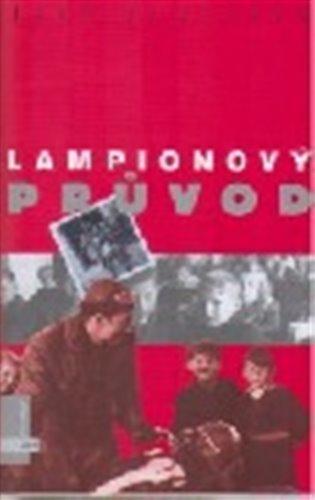 Lampionový průvod - Jiří Slavíček | Booksquad.ink