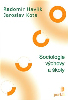 Obálka titulu Sociologie výchovy a školy