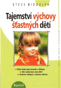 Obálka titulu Tajemství výchovy šťastných dětí