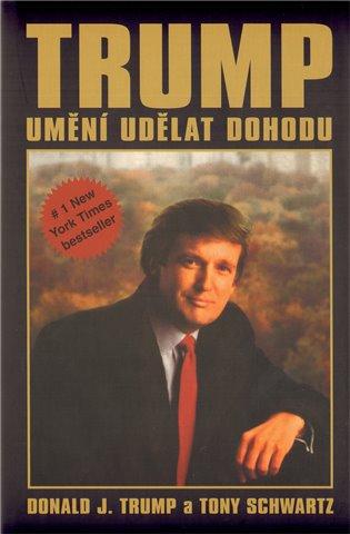 Umění udělat dohodu - Donald J. Trump   Booksquad.ink