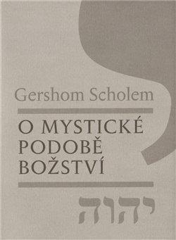 Obálka titulu O mystické podobě božství