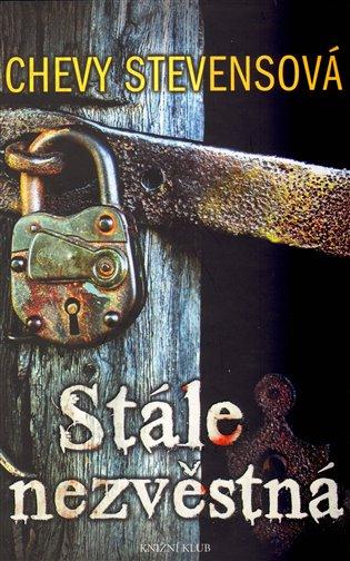 Stále nezvěstná - Chevy Stevensová | Booksquad.ink