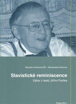 Obálka titulu Slavistické reminiscence