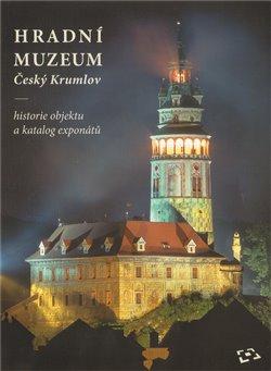 Obálka titulu Hradní muzeum Český Krumlov