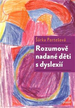 Obálka titulu Rozumově nadané děti s dyslexií