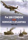 Obálka knihy Fw 200 Condor vs konvoje v Atlantiku