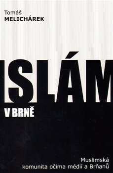Obálka titulu Islám v Brně