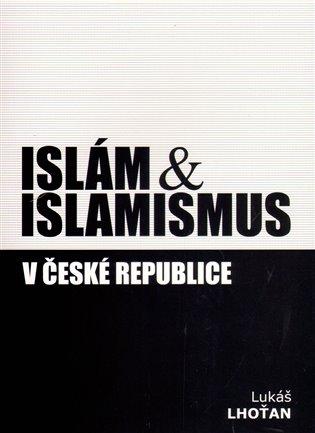 Islám & islamismus v České republice