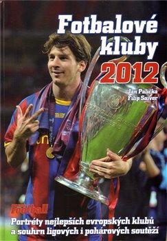 Obálka titulu Fotbalové kluby 2012