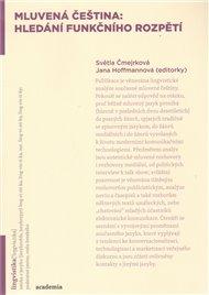 Mluvená čeština: hledání funkčního rozpětí