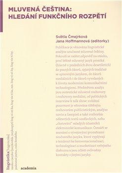 Obálka titulu Mluvená čeština: hledání funkčního rozpětí