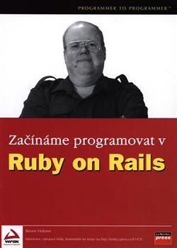 Obálka titulu Začínáme programovat v Ruby on Rails