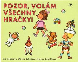 Pozor, volám všechny hračky - Milena Lukešová   Booksquad.ink