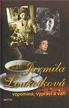 Obálka knihy Jarmila Loukotková  vzpomíná, vypráví a vaří