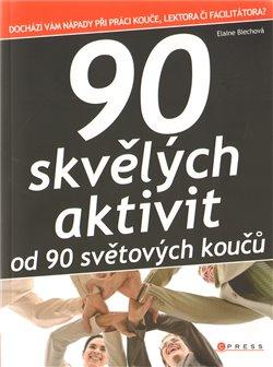 90 skvělých aktivit  od 90 světových koučů
