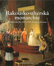 Rakousko-uherská monarchie