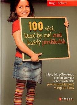 Obálka titulu 100 věcí, které by měl  znát každý předškolák