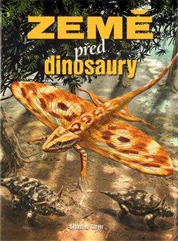 Obálka titulu Země před dinosaury