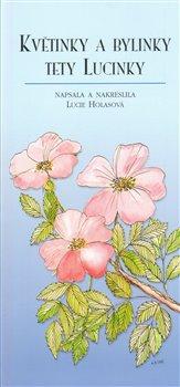 Obálka titulu Květinky a bylinky tety Lucinky