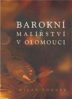 Obálka titulu Barokní malířství v Olomouci