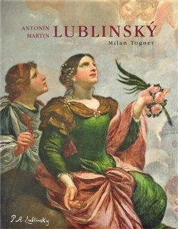 Obálka titulu Antonín Martin Lublinský