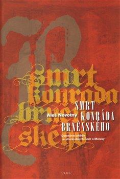 Obálka titulu Smrt Konráda  Brněnského