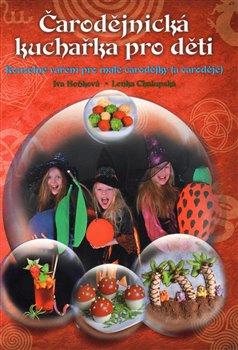 Obálka titulu Čarodějnická kuchařka  pro děti