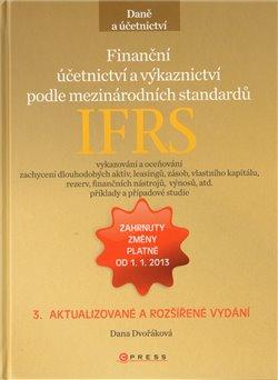 Obálka titulu Finanční účetnictví  a výkaznictví podle  mezinárodních standardů IFRS