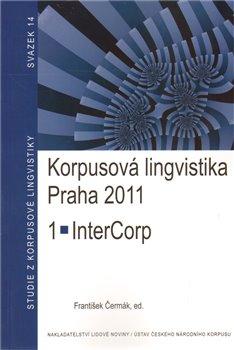 Obálka titulu Korpusová lingvistika Praha 2011. 1