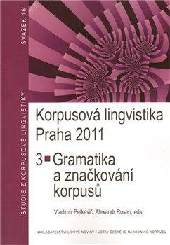 Korpusová lingvistika Praha 2011. 3