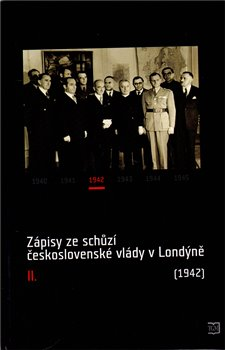 Obálka titulu Zápisy ze schůzí československé vlády v Londýně II.