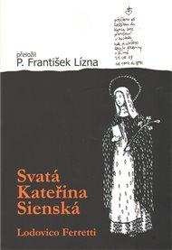 Svatá Kateřina Sienská