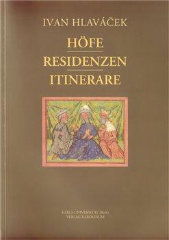 Obálka titulu Höfe - Residenzen - Itinerare