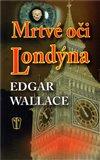 Obálka knihy Mrtvé oči Londýna