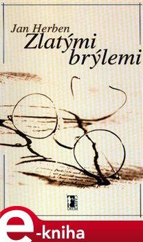 Obálka titulu Zlatými brýlemi