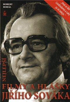 Nejlepší filmy a hlášky Jiřího Sováka