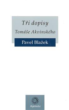 Obálka titulu Tři dopisy Tomáše Akvinského