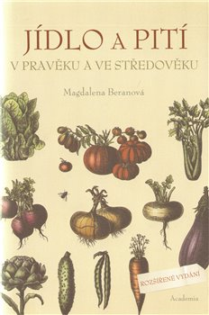 Jídlo a pití v pravěku a ve středověku